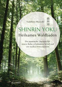 Shinrin Yoku - Waldbaden