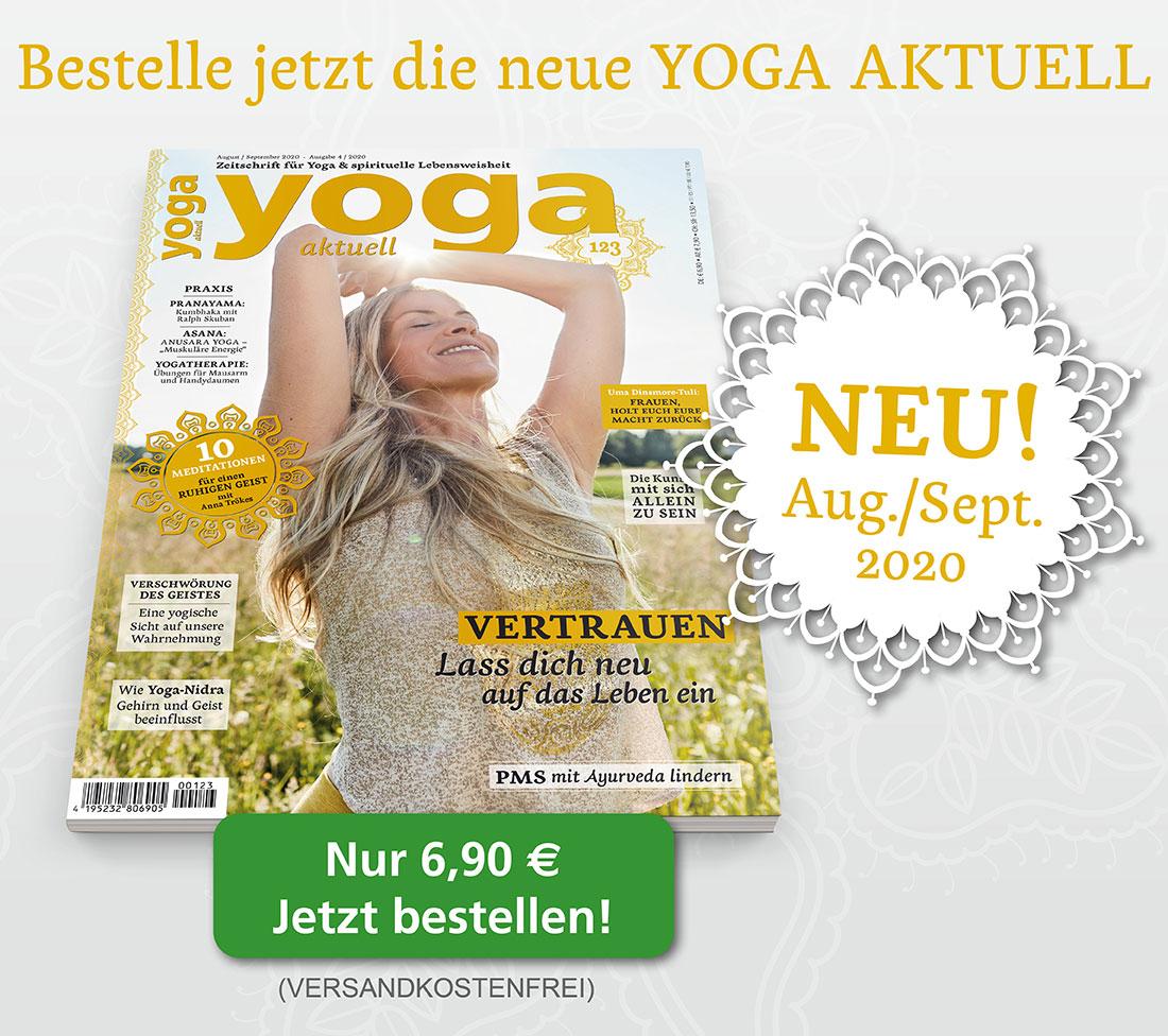 Bestelle jetzt die neue YOGA AKTUELL August/September 2020