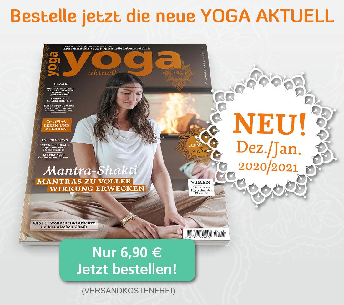 Bestelle jetzt die neue YOGA AKTUELL Dezember/Januar 2021